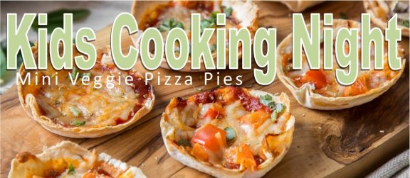 Kids Cooking-Mini Pizza Pies-SOLD OUT