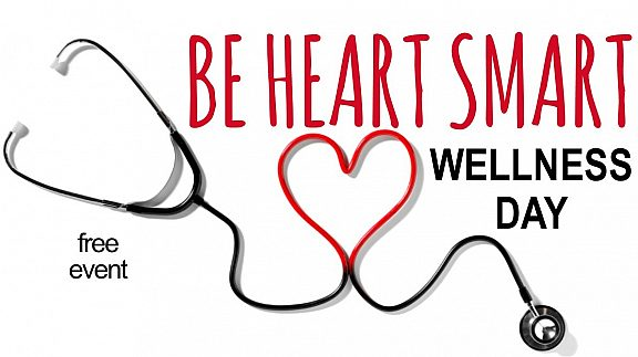 Be Heart Smart Wellness Day